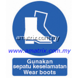 AMMS8684 Wear boots Safety Signages Type: Rigid Plastic Sheet  Width X Height: 300 X 400mm