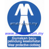 AMMS8686 Wear protective clothing Safety Signages Type: Rigid Plastic Sheet  Width X Height: 300 X 400mm