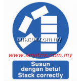 AMMS8692 Stack correctly Safety Signages Type: Rigid Plastic Sheet  Width X Height: 300 X 400mm